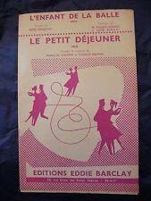 Partition L'enfant de la balle Barclay Le petit déjeuner Charpin  Music Sheet