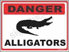 DANGER  ALLIGATOR Warning Sign alligator signs Florida gift gators, ALUMINUM