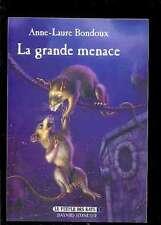 Anne-Laure BONDOUX - Le Peuple des Rats 1 La Grande Menace 2001 NEUF