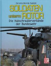 Rudolph: Soldaten unterm Rotor, die Hubschrauber-Verbände der Bundeswehr NEU  BW