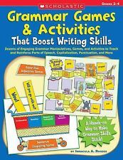 Grammar Games and Activities That Boost Writing Skills : Dozens of Engaging...