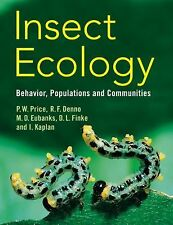 Insect Ecology : Behavior, Populations and Communities by M. D. Eubanks, Ian...