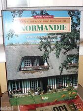 Puiboube Daniel Faire Revivre Une Maison En Normandie - Styles De Construction,