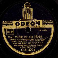 FREDERIC HIPPMANN ORCH. Voll Musik ist die Nacht / Vergeud nicht die Tage  S7225