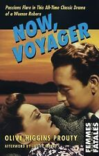 Femmes Fatales: Now, Voyager by Olive Higgins Prouty (2004, Paperback)