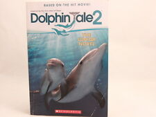 GOOD! Dolphin Tale 2: The Junior Novel by Gabrielle Reyes