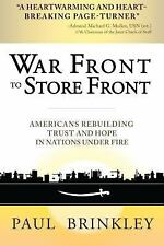 War Front to Store Front: Americans Rebuilding Trust and Hope in Nations Under F