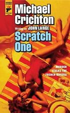 Scratch One by Michael Crichton, John Lange (Paperback, 2013) New Book