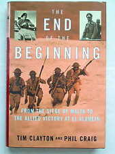 The End of the Beginning - Siege of Malta to Allied Victory at El Alamein (WWII)
