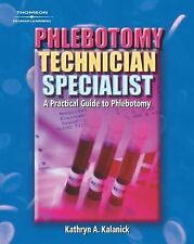 Medical Lab Technician Solutions to Enhance Your Courses! Ser.: Phlebotomy...