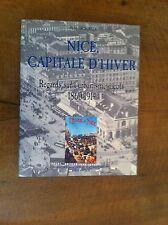 SOUZA R de - Nice Capitale d'Hiver. Regards sur l'urbanisme niçois. 1860-1914
