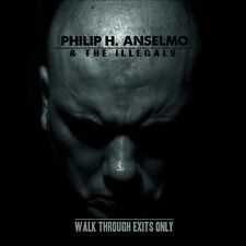 PHILIP ANSELMO & THE ILLEGALS Walk Through Exits Only [Digipak] CD