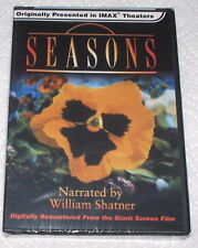 SEASONS,IMAX Originally,William Shatner Nar.,NEW,SEALED,Beautiful,Wonderful,WOW!