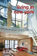 Living in New York (Motta Architettura), Alessandra Coppa, Excellent, Paperback