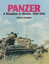 Panzer : A Revolution in Warfare, 1939-1945 by Roger Edwards (1989, Hardcover)