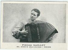 CPA Pierre Saillet Carte photo Reims accordéoniste accordéon accordion Akkordeon
