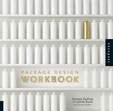 Package Design Workbook: The Art and Science of Successful Packaging by DuPuis,
