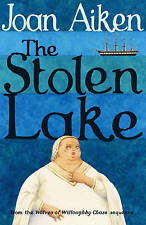 The Stolen Lake by Joan Aiken (Paperback, 2005)