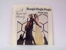 "A TASTE OF HONEY ""BOOGIE OOGIE OOGIE / WORLD SPIN"" 45/wPS"