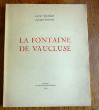 LA FONTAINE DE VAUCLUSE Monographie historique et aspects scientifiques