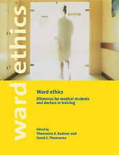 Ward Ethics: Dilemmas for Medical Students and Doctors in Training, , New Condit