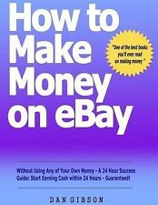 How to Make Money on EBay without Using Any of Your Own Money - A 24 Hour Succes