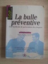 Thierry SOLER La bulle préventive - une méthode de prévention des risques TBE