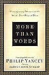 More Than Words : Contemporary Writers on the Works That Shaped Them (2002,...
