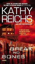 Break No Bones by Kathy Reichs (2007, Paperback)