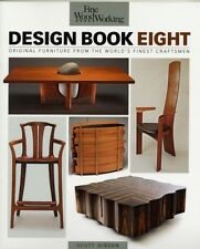 Fine Woodworking Design Book Eight: Original Furniture from the World's Finest .