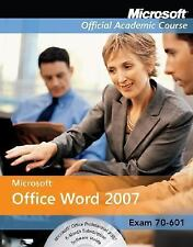 Word 2007 (Microsoft Official Academic Course)
