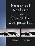 Numerical Analysis and Scientific Computation by Jeffery J. Leader (2004,...