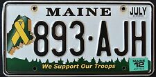 """MAINE """" SUPPORT OUR TROOPS """" 893 AJH """" 2012 ME Graphic License Plate"""