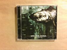 CD / DRY THE RIVER / SHALLOW BED / NEUF SOUS CELLO