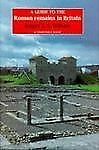 Guide to the Roman Remains in Britain by Roger J. Wilson (1988, Hardcover)