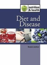 Diet and Disease (Nutrition and Health) [Library Binding] [Jan 18, 2011] Juet...