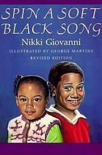 Spin a Soft Black Song: Poems for Children by Giovanni, Nikki