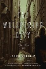 The Whispering City: A Novel Moliner, Sara