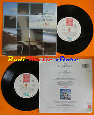 LP 45 7'' THE ART OF NOISE TOM JONES Kiss E.F.L. 1988 POLYDOR CHINA 11 cd mc dvd