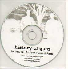 (842D) History of Guns, It's Easy (To Go Blind) - DJ CD