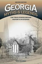 Legends of America: Georgia Myths and Legends : The True Stories Behind...