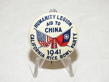 US WW2 HOME FRONT HUMANITY LEGION CHINA AID 1941 CALIFORNIA RICE BOWL PARTY PIN