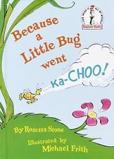 Because a Little Bug Went Ka-Choo! by Rosetta Stone Hardcover Book (English)