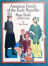 American Family of the Early Republic Paper Doll Book,1988, Uncut 15 pgs,Tierney