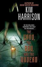 The Good, the Bad, and the Undead (The Hollows, Book 2) by Kim Harrison, Good Bo