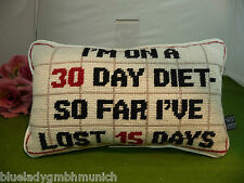 KISSEN ●I'M ON A 30 DAYS DIET SO FAR I LOST 15 DAYS● BESTICKT Sofakissen Cushion