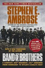 Band of Brothers: E Company, 506th Regiment, 101st Airborne from Normandy to Hit