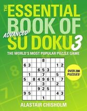 The Essential Book of Su Doku, Volume 3: Advanced: The World's Most Popular Puzz