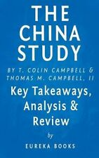 The China Study The Most Comprehensive Study of Nutrition Ever ... 9781519693679