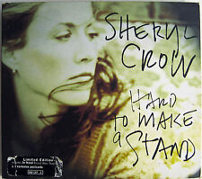 SHERYL CROW CD Hard To Make A Stand 4 TRACK UK Live / Alternate / In Need